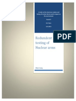 Overly Redundent Testing of Nuclear Arms in the United States