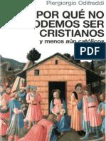 Por Que No Podemos Ser Cristianos 2007