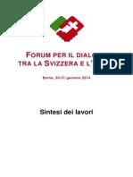 Secondo Forum per il dialogo tra la Svizzera e l'Italia, la sintesi dei lavori