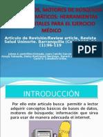 Base de Datos, Motores de Busqueda e Indices Tematicos para el ejercicio Médico