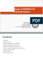 Case Study of NS0808ADC