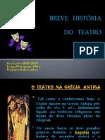 Breve His Tria Do Teatro a Cor Do