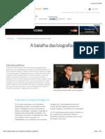 A Batalha Das Biografias - O Globo