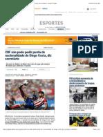 CBF não pode pedir perda de nacionalidade de Diego Costa, diz secretário - Jornal O Globo