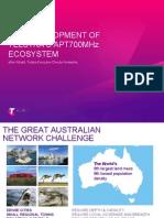 Development of Telstras APT700 Ecosystem Mike Wright 260214