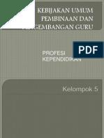kebijakan umum pembinaan
