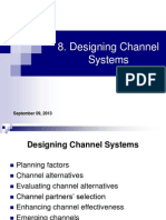 8. Designing Channel Systems