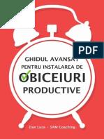Ghidul Avansat Pentru Instalarea de Obiceiuri Productive