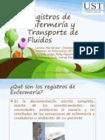 Registros de Enfermería y Transporte de Fluidos