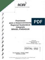 Premissas para o Desenvolvimento Regional Sustentável Integrado BR-PY