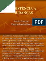 RESISTÊNCIA A MUDANÇAS (apresentção final)