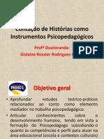 Contação de Histórias como Instrumentos Psicopedagógicos