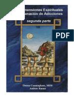 Las Dimensiones Espirituales de La Sanacion de Adicciones SEGUNDO LIBRO