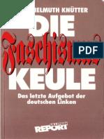 Knütter, Hans Helmut - Die Faschismus-Keule