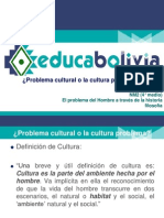 Problema Cultural o La Cultura Problema