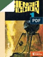 1.- Ciencia Ficcion, Primera Seleccion - Varios Autores