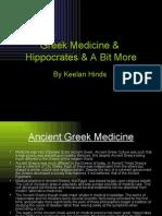 Greek Medicine & Hippocrates & a Bit More