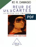 Antonio R. Damasio, Marcel Blanc-L'erreur de Descartes _ la raison des émotions  -Odile Jacob (2006).pdf