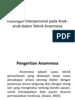 Hubungan Interpersonal Pada Anak-Anak Dalam Teknik Anamnesapp