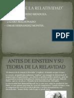 Antes de Einstein y Su Teoria de La