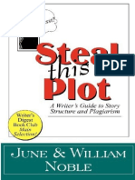 Steal This Plot_ a Writer's Guide to Story Structure - William Noble