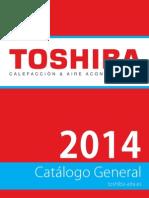 201401 TOSHIBA CATÁLOGO CALEFACCIÓN Y AIRE ACONDICIONADO 2014.pdf