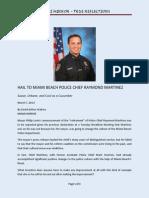 Hail to Police Chief Martinez