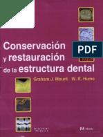 Conservacion y Restauracion de La Estructura Dental
