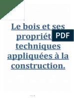 Le Bois Et Ses Proprietes Technique Appliquees a La Construction