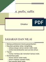 Root, Prefix, Suffix