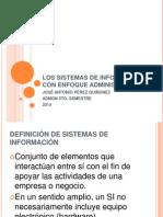 LOS SISTEMAS DE INFORMACIÓN CON ENFOQUE ADMINISTRATIVO