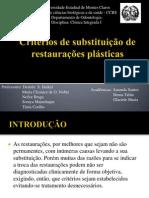 Critérios de substituição de restaurações plásticas