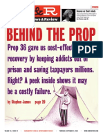 Behind the Prop - Sacramento News and Review Cover Story by Stephen James Sept. 2, 2004 Issue - California Proposition 36 Analysis