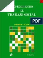 1981 Norberto Alayón - Defendiendo a Trabajo Social