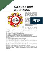 Segurança com bicicletas...