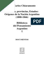 Chiaramonte. Orígenes de La Nación Argentina (1800-1846). Tomo I.
