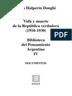 Halperin Donghi. Vida y muerte de la República Verdadera (1910-1930). Tomo IV.