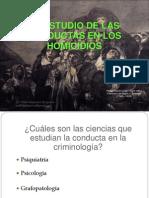 El Estudio de Las Conductas en Los Homicidios