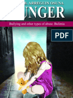 Hunger, Bullying and Other Types of Abuse. Bulimia