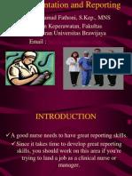 9 Documentatin & Reporting Nurses by M.fathoni 2013