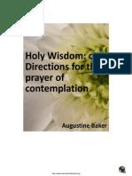 Holy Wisdom Comtemplative Prayer - Augustine Baker