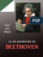 Carl von Podill - La vie passionnée de Beethoven.pdf