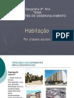 Geo 9º Ano Constrastes Desenvolvimento Habitação