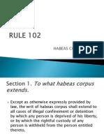 Rule 102