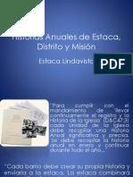 Historias Anuales de Estaca, Distrito y Misión