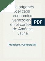 Los orígenes del caos económico venezolano en el contexto de América Latina