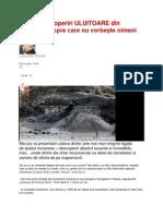 Câteva descoperiri ULUITOARE din România despre care nu vorbeşte nimeni