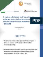 Abem 2013 Enecim Ensino Coletivo de Instrumentos
