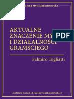 Palmiro Togliatti - Aktualne znaczenie myśli i działalności Gramsciego.pdf