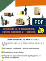 SEGURIDAD EN LA OPERACIÓN DE PATINES MANUALES Y ELECTRICOS